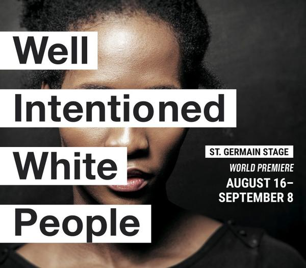 """Well Inentioned White People."""