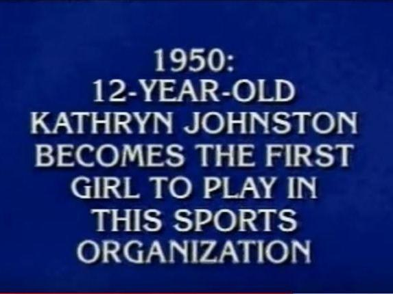 Little League trailblazer Kay Johnston Massar scores one of life's truly rare honors: being an answer on <em>Jeopardy!</em>