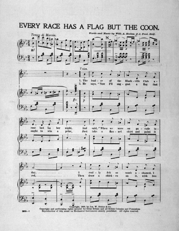"""Sheet music for """"Every Race Has a Flag But the Coon,"""" published in 1900."""