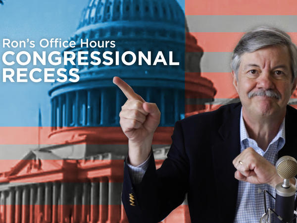 NPR's Ron Elving hosts his Office Hours.