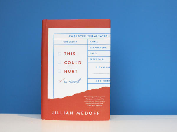 'This Could Hurt' by Jillian Medoff.