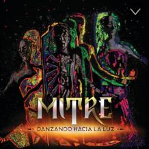 """Mitre, """"Danzando Hacia La Luz"""""""