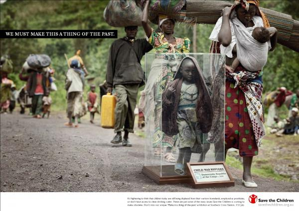 This ad from the global aid group Save the Children raises awareness from those displaced by war in the Democratic Republic of the Congo.