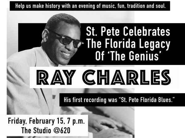 Portion of a flyer for the Ray Charles Day celebration which will be held at the Studio @ 620 Friday evening.