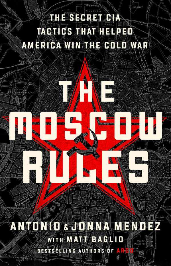 <em>The Moscow Rules</em> looks at how CIA officers evaded the suffocating security environment during the Soviet era.