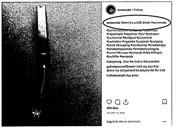 This screenshot of an Instagram from a vape company named in the lawsuit shows a vape pen that looks like a USB and the caption reads, 'Mom! It's a USB drive!! #eonsmoke.'