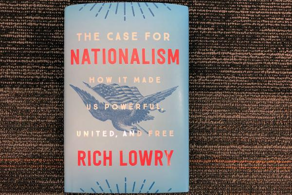 """""""The Case for Nationalism,"""" by Rich Lowry. (Alex Schroeder/On Point)"""