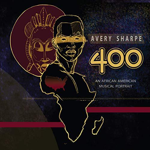 Avery Sharpe's new album is a history of Africans coming to America, over four centuries of music.