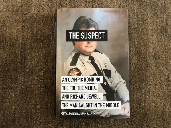 """""""The Suspect:  An Olympic Bombing, The FBI, The Media, And Richard Jewell, The Man Caught In The Middle,"""" by Kevin Salwen and Kent Alexander. (Adam Waller/On Point)"""