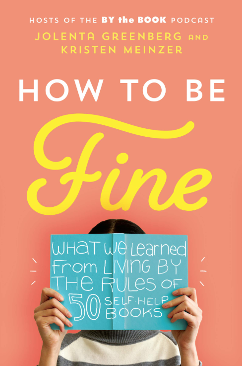 Cover of the upcoming book <em>How to Be Fine.</em>