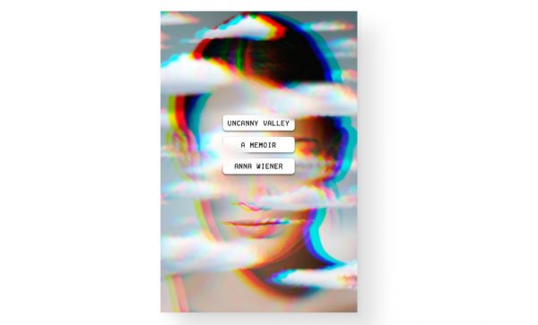 "Screen shot of ""Uncanny Valley: A Memoir"" by Anna Wiener. (Copyright © 2020 by Anna Wiener. Published by MCD, an imprint of Farrar, Straus and Giroux)"