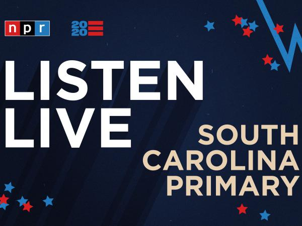 Listen live to NPR's special coverage of the South Carolina Democratic primary.