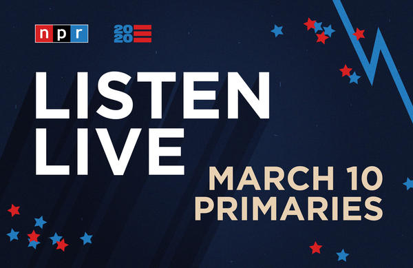 Listen to NPR's special coverage of the March 10 primaries beginning at 8 p.m. ET.