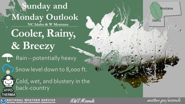 Rainy and chilly weather moving into Montana this weeeknd.