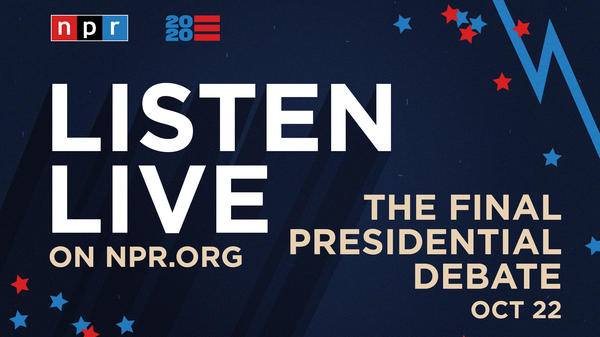 Listen to the final presidential debate Thursday night beginning at 9 p.m. ET.