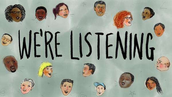 How has the pandemic affected your life? We're listening.