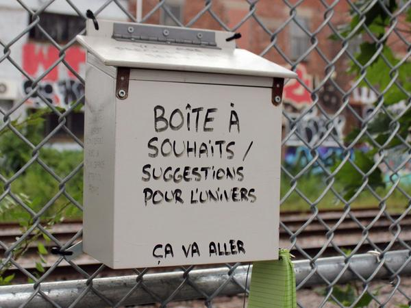 """The """"box for wishes/suggestions for the universe,"""" first appeared in Montreal in April."""