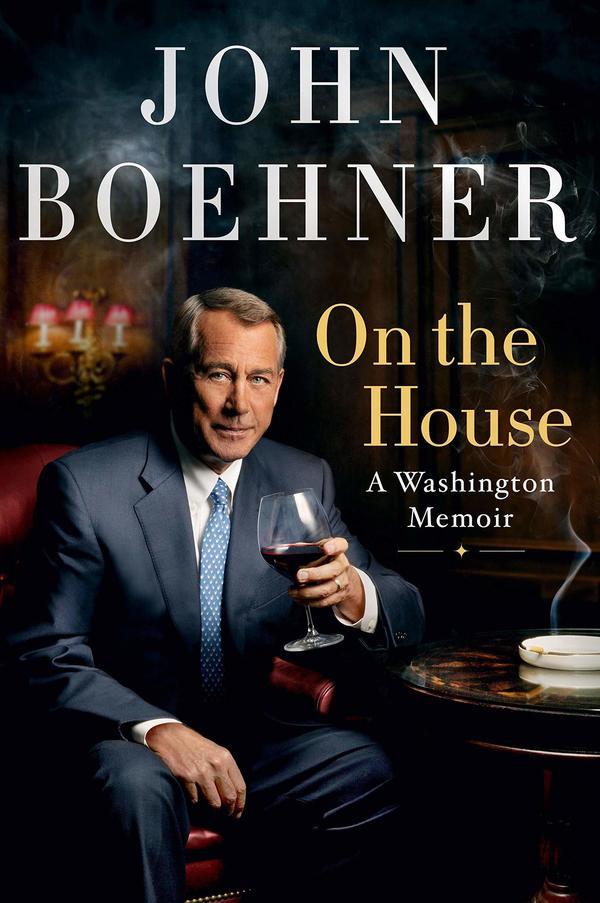 <em>On the House: A Washington Memoir,</em> John Boehner
