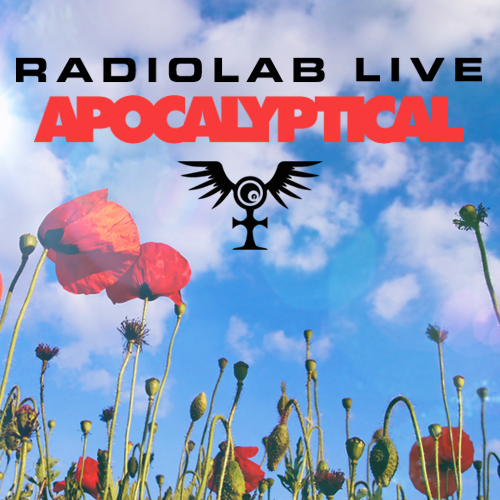 RadioLab Live Apocalyptical October 22, 2013 at Cobb PAC
