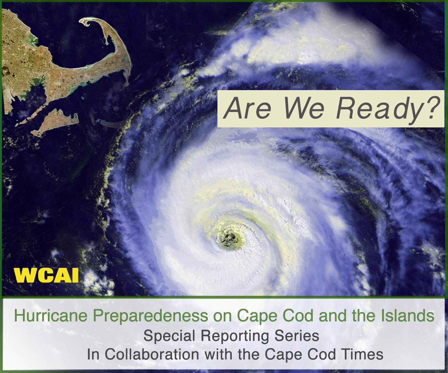 Are We Ready? | WCAI