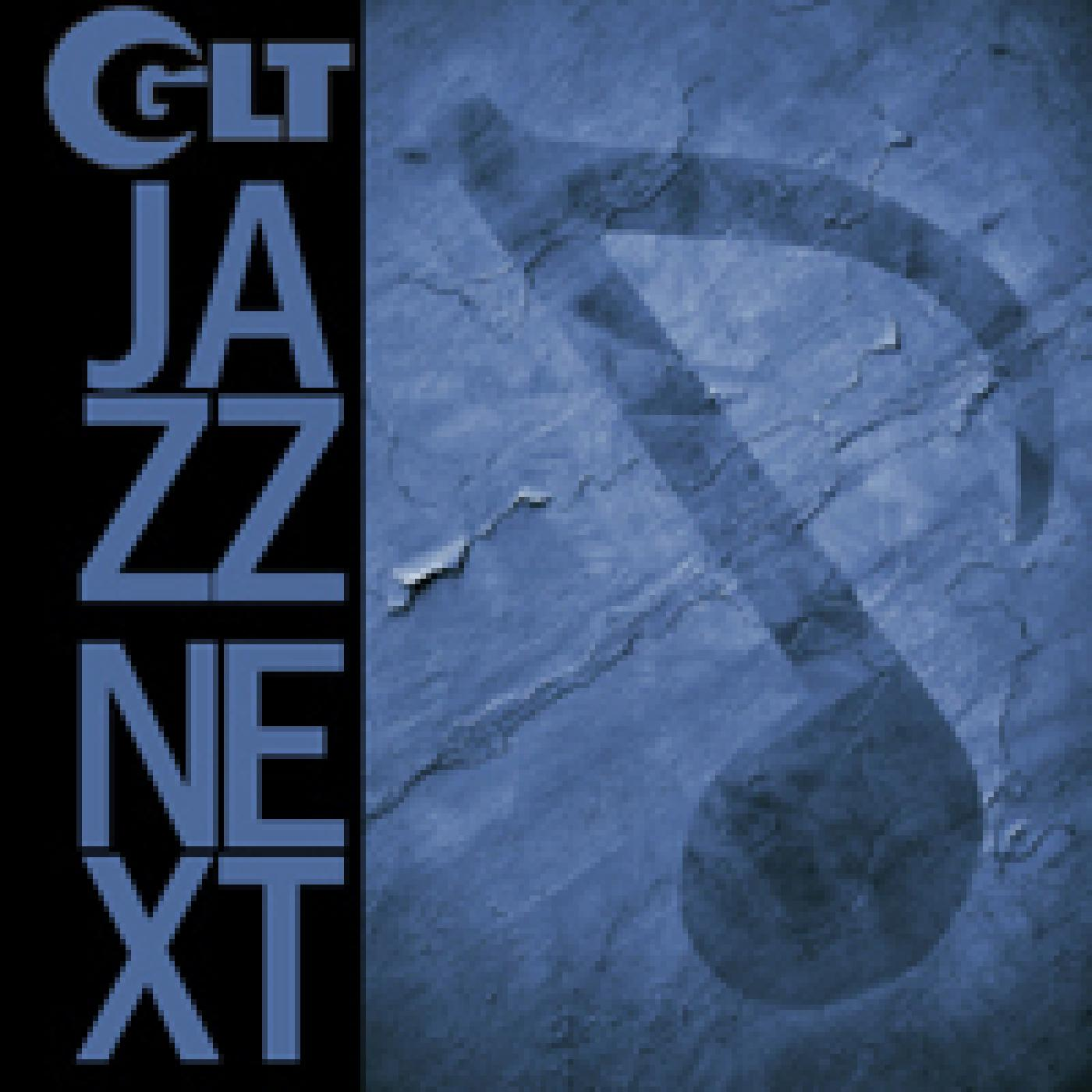 GLT Jazz Next