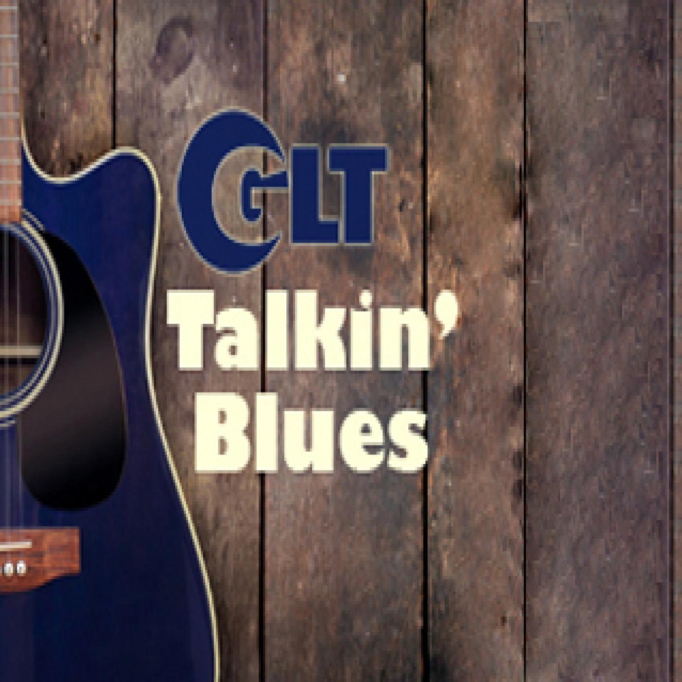 GLT's Talkin' Blues