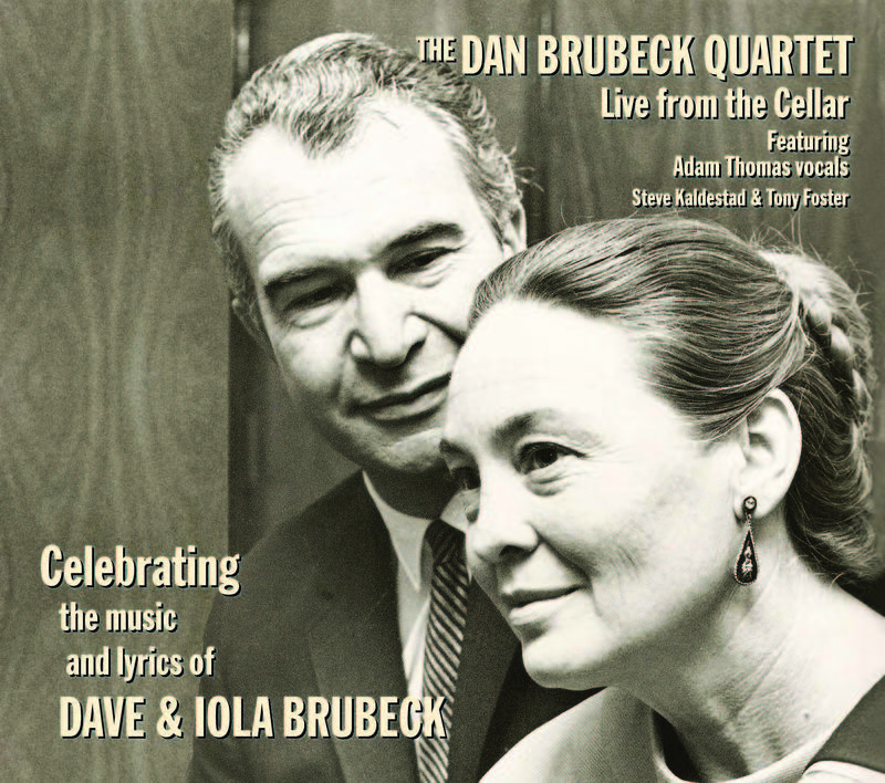 Dan Brubeck Celebrates the Music and Lyrics of His Parents, Dave ...