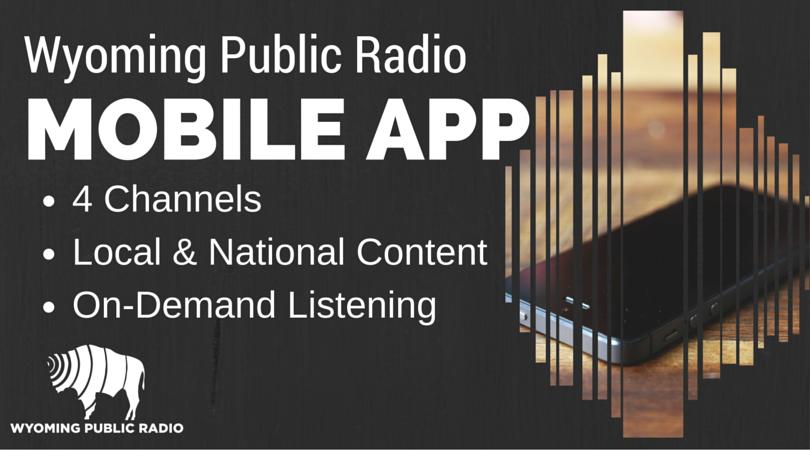 How To Listen: Radio & Online | Wyoming Public Media