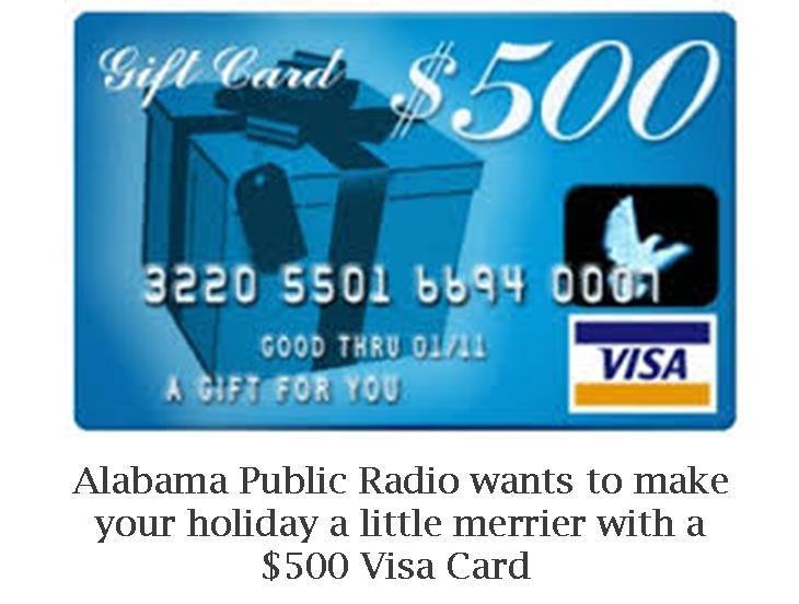 $13 Visa Gift Card Giveaway  Alabama Public Radio