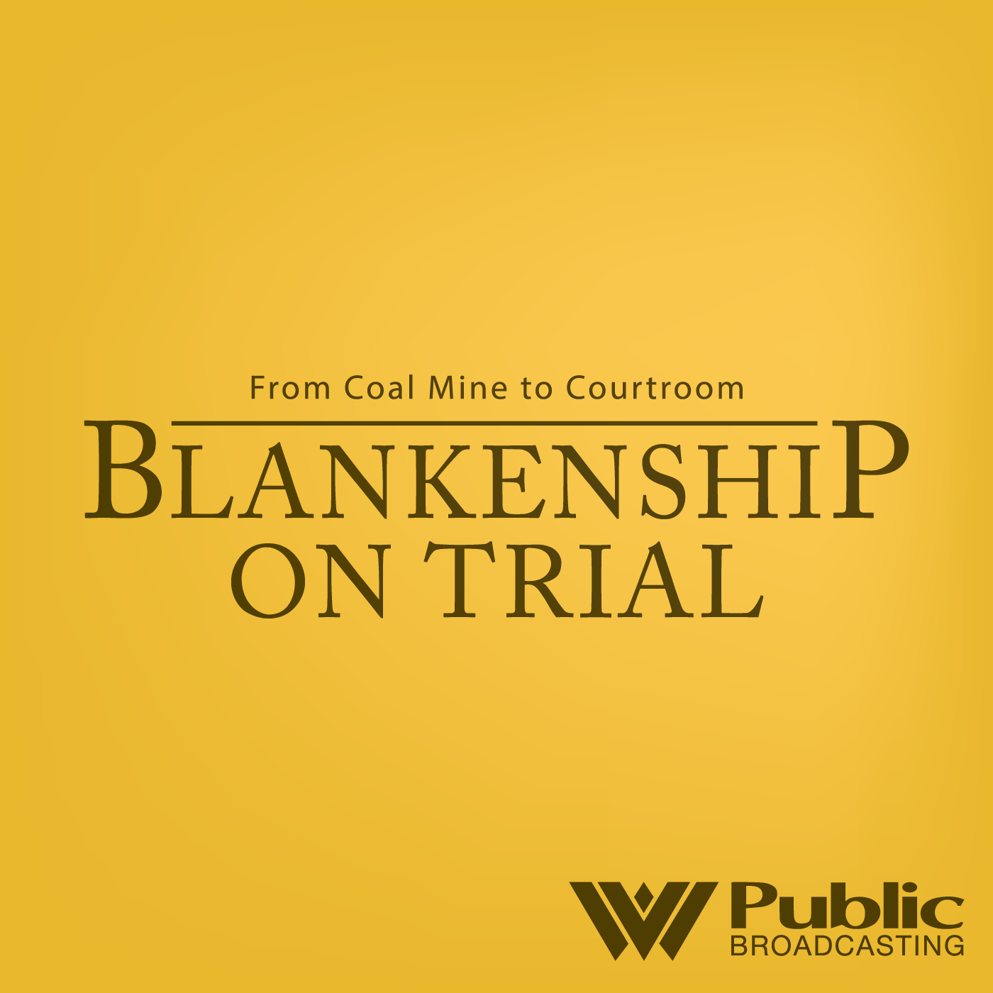 Blankenship on Trial