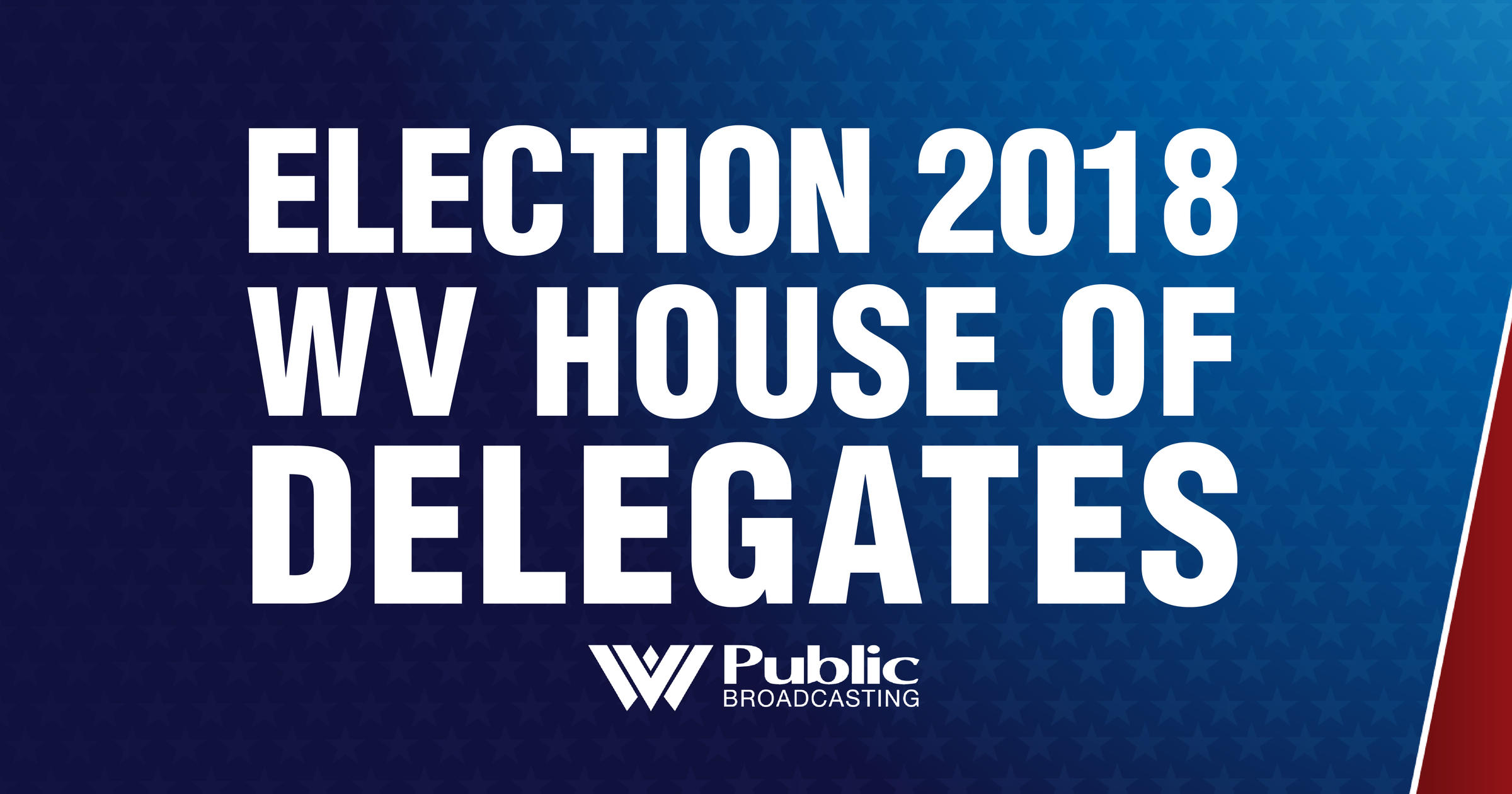 Election 2018: West Virginia House of Delegates | West