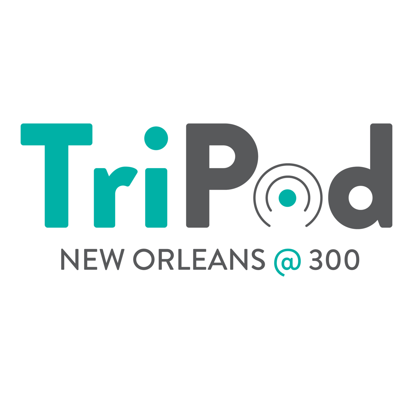 TriPod: New Orleans At 300